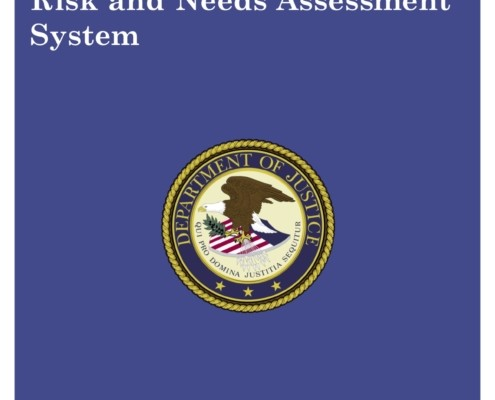 The First Step Act of 2018 Risk and Needs Assessment Cover